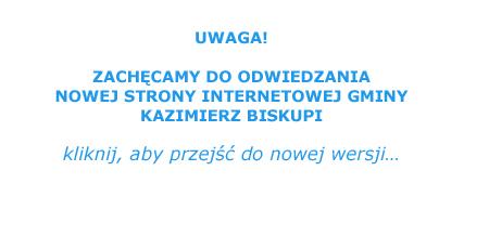 Nowa strona internetowa Gminy Kazimierz Biskupi